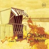 Chillen am Meer, Vol. 2 (Best of Deep & Chill House Beats) de Various Artists
