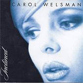 Play & Download My Favorite Things by Carol Welsman | Napster