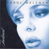 My Favorite Things by Carol Welsman