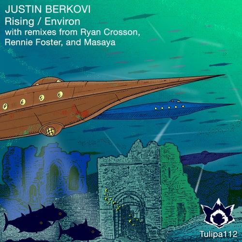 Rising / Environ - Single by Justin Berkovi