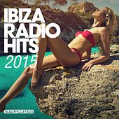 Play & Download Ibiza Radio Hits 2015 - EP by Various Artists | Napster