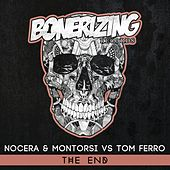 Play & Download The End (Nocera & Montorsi vs. Tom Ferro) by Nocera | Napster