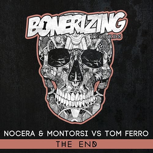The End (Nocera & Montorsi vs. Tom Ferro) by Nocera