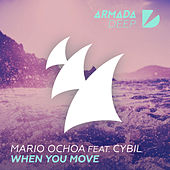 Play & Download When You Move by Mario Ochoa | Napster