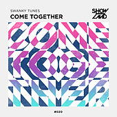 Come Together by Swanky Tunes