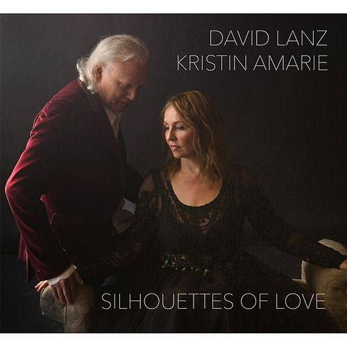 Play & Download Silhouettes of Love by David Lanz | Napster