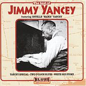 The Best Of Jimmy Yancey by Jimmy Yancey