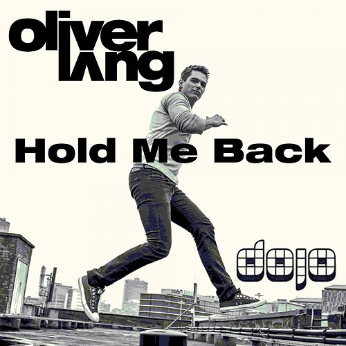 Hold Me Back by Oliver Lang