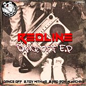 Dance Off - Single by The RedLine