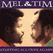 Starting All Over Again by Mel & Tim