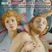 La Passion selon Saint Jean by Various Artists