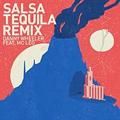 Play & Download Salsa Tequila Remix by Danny Wheeler | Napster