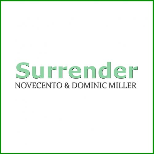 Surrender by Novecento