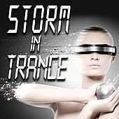 Storm in Trance by Various Artists