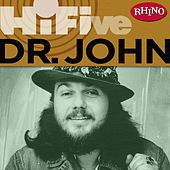 Rhino Hi-Five: Dr. John (US Release) by Dr. John