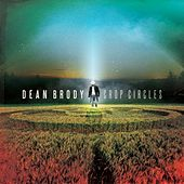 Play & Download Crop Circles by Dean Brody | Napster