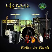 Play & Download Folks in Rock by Clover | Napster