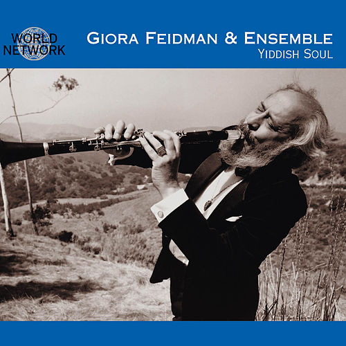 Play & Download Yiddish Soul by Giora Feidman | Napster