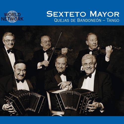 Quejas de Bandoneon by Sexteto Mayor