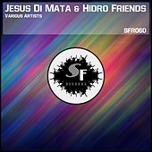 Jesus Di Mata & Hidro Friends (Various Artists) by Various Artists