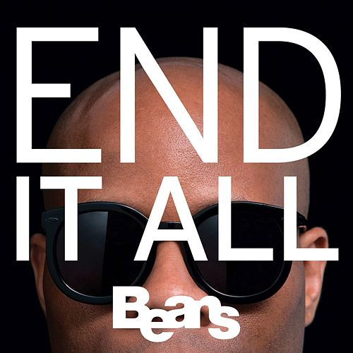 Play & Download End It All by Beans | Napster