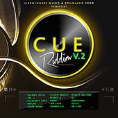 Cue Riddim, Vol. 2 by Various Artists