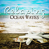 Play & Download Relaxing Ocean Waves – Tropical Sea Sounds, Keep Calm and Water Sounds, Healing Power of Water, Pure Sounds for Sleep, Massage, Meditation, Yoga, Relax, Inner Peace by Deep Sleep Hypnosis Masters | Napster