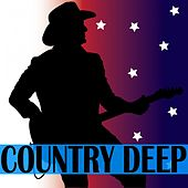 Country Deep by Various Artists