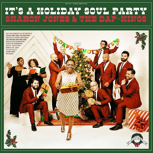 It's a Holiday Soul Party by Sharon Jones & The Dap-Kings