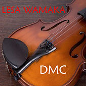 Play & Download Lesa Wamaka by DMC | Napster