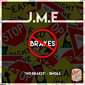 Play & Download No Brakes by JME | Napster