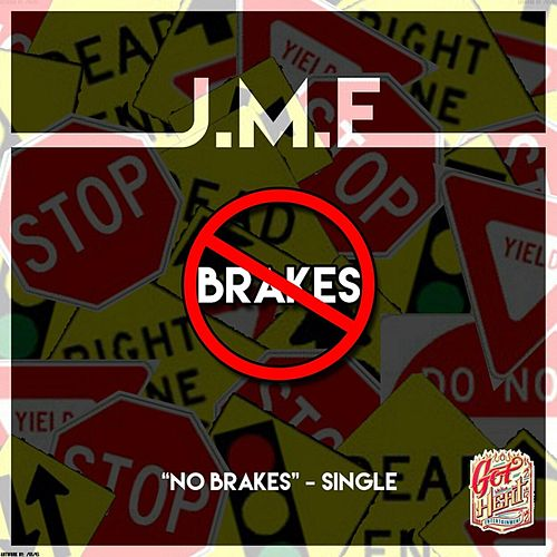 No Brakes by JME
