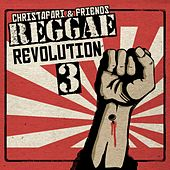 Reggae Revolution Mixtape 3 by Various Artists