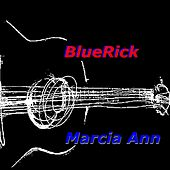 Play & Download Marcia Ann by BlueRick | Napster