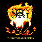 Play & Download The Gift of Aggression by S.O.G. | Napster