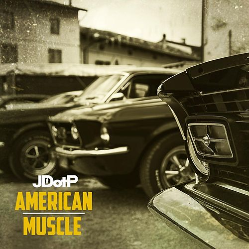 Play & Download American Muscle by Jdotp | Napster
