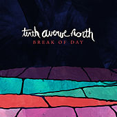 Play & Download Break of Day by Tenth Avenue North | Napster