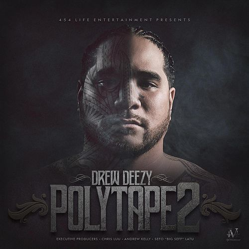 Play & Download Poly Tape 2 by Drew Deezy | Napster