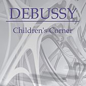 Play & Download Children's Corner by Claude Debussy | Napster