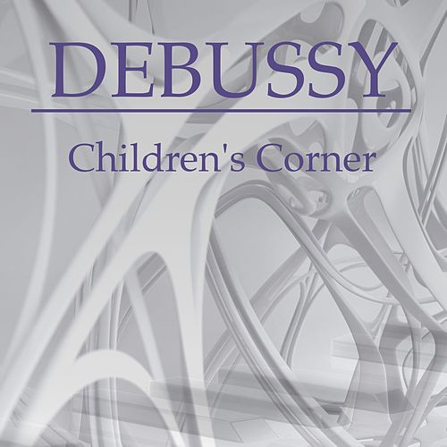 Children's Corner by Claude Debussy