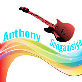 Play & Download Sanganisiye by Anthony | Napster