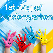 Play & Download 1st Day of Kindergarten by Various Artists | Napster