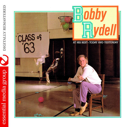 Play & Download At His Best - Today and Yesterday (Digitally Remastered) by Bobby Rydell | Napster