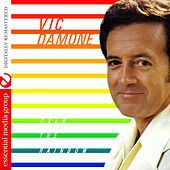Play & Download Over the Rainbow (Digitally Remastered) by Vic Damone | Napster