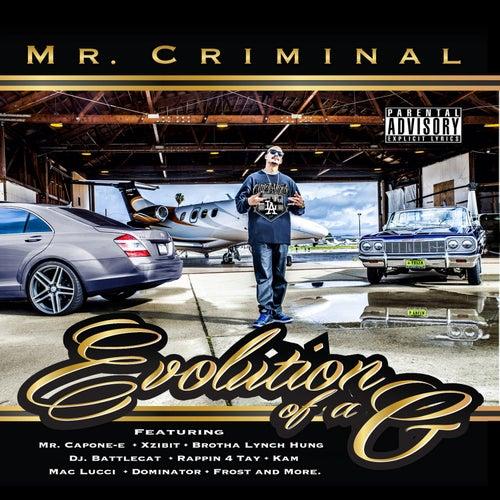 Evolution of a G by Mr. Criminal