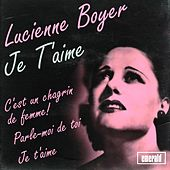 Je t'aime by Lucienne Boyer