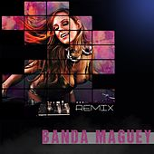 Play & Download Banda Maguey Remix by Banda Maguey | Napster