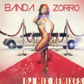 Play & Download Banda Zorro DJ Remixes by Banda Zorro | Napster