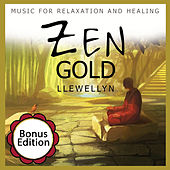 Zen Gold - Music for Relaxation and Healing by Llewellyn