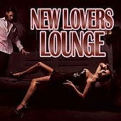 New Lovers Lounge by Various Artists